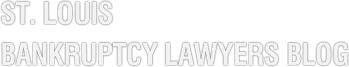 St. Louis Bankruptcy Lawyers Blog